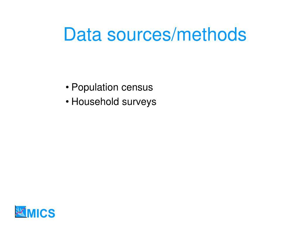 Data sources/methods