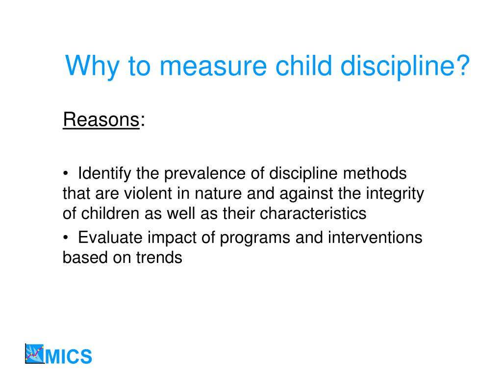 Why to measure child discipline?