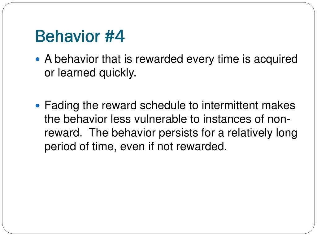 Behavior #4