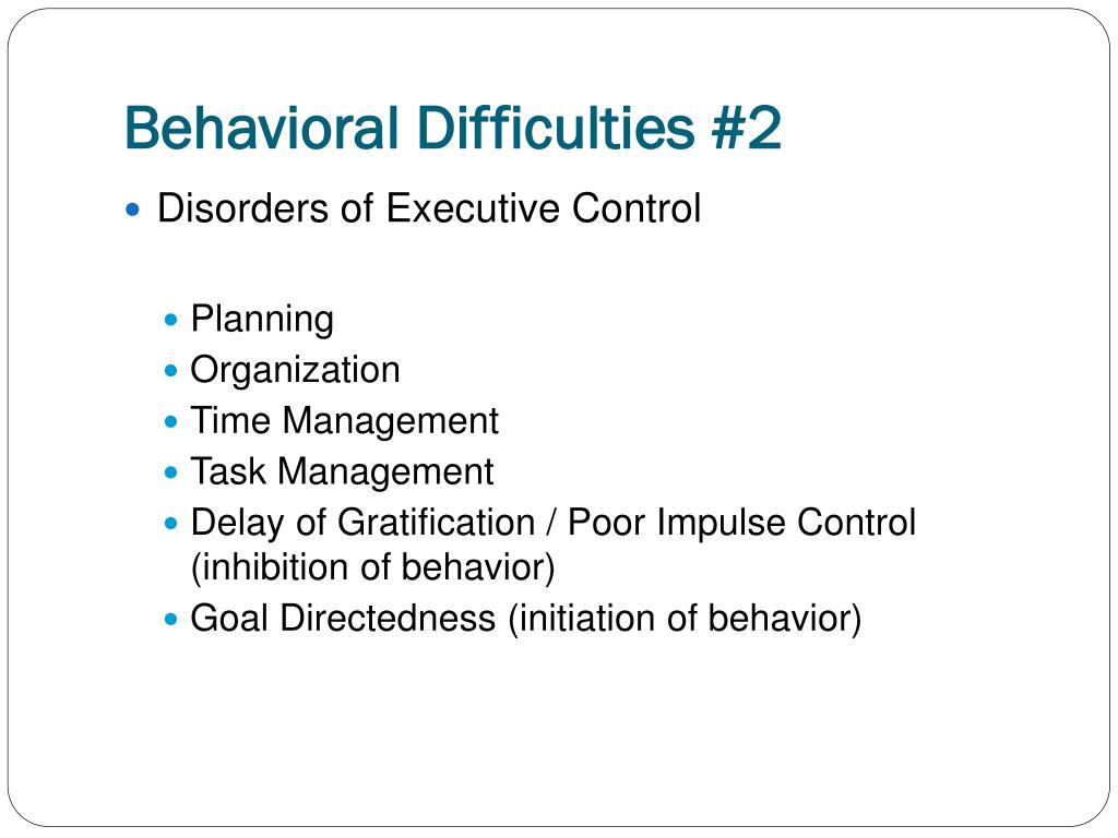Behavioral Difficulties #2