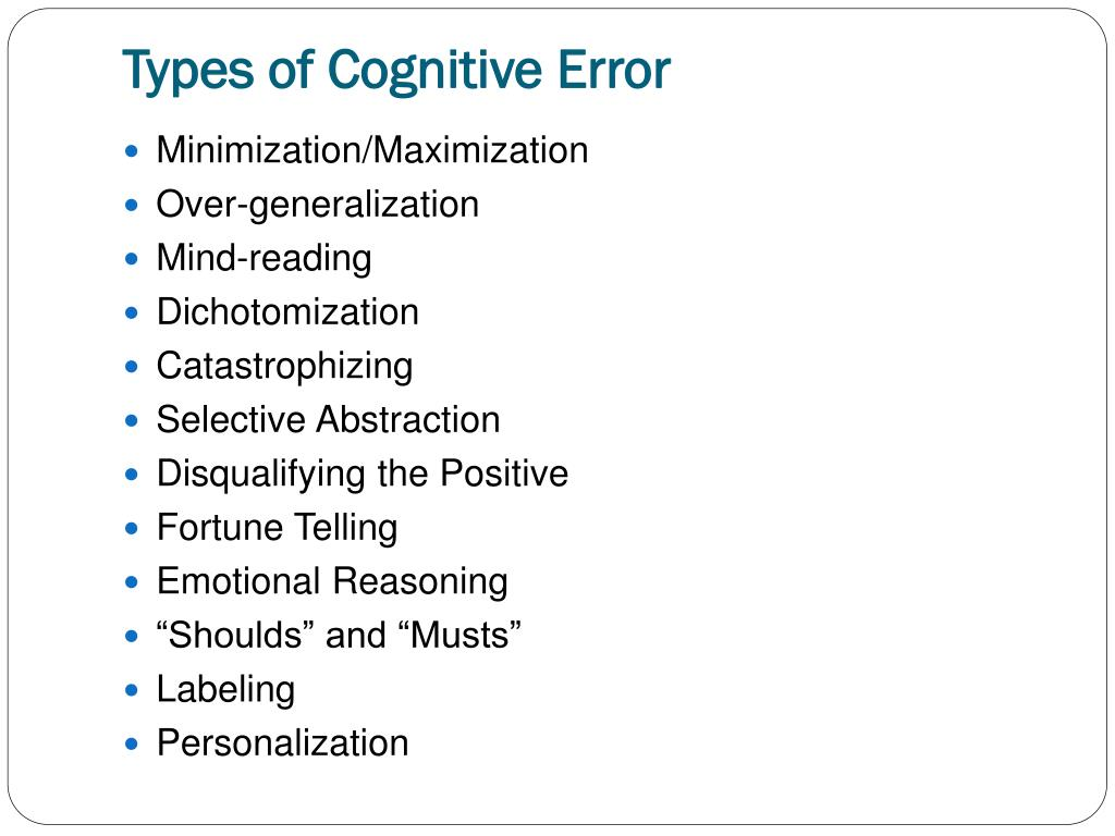 Types of Cognitive Error
