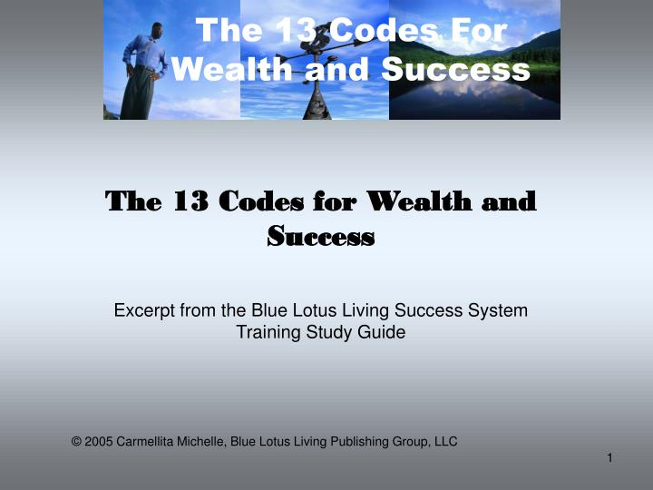 The 13 codes for wealth and success