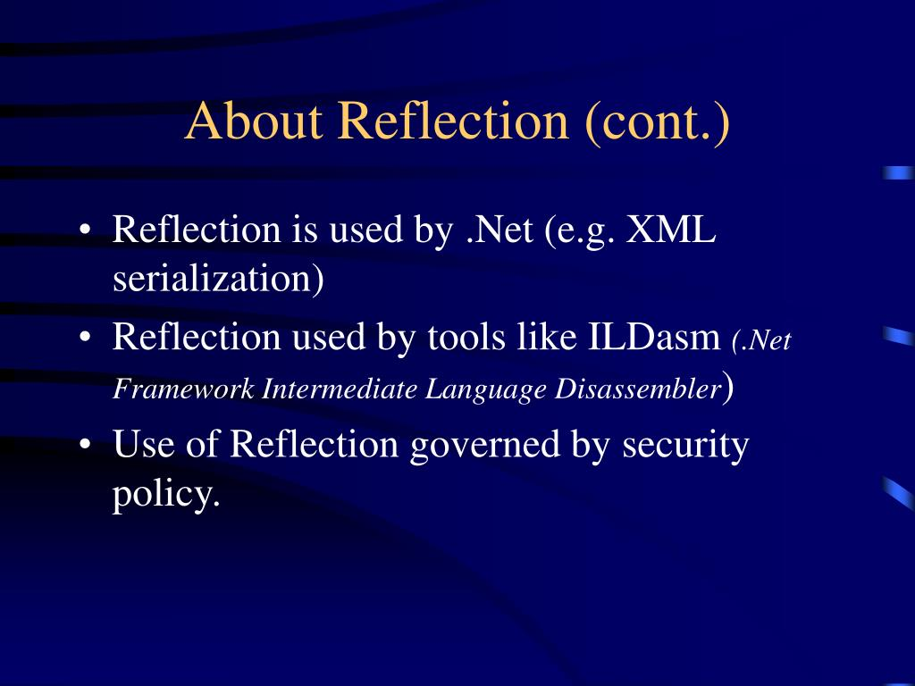 About Reflection (cont.)