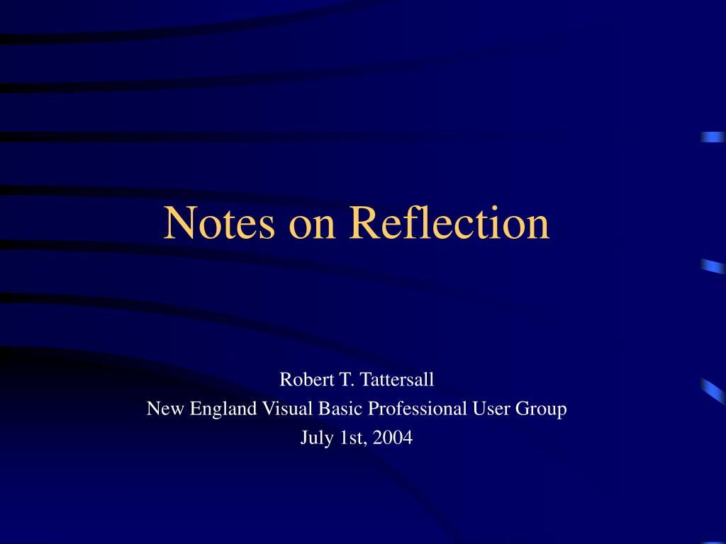 Notes on Reflection