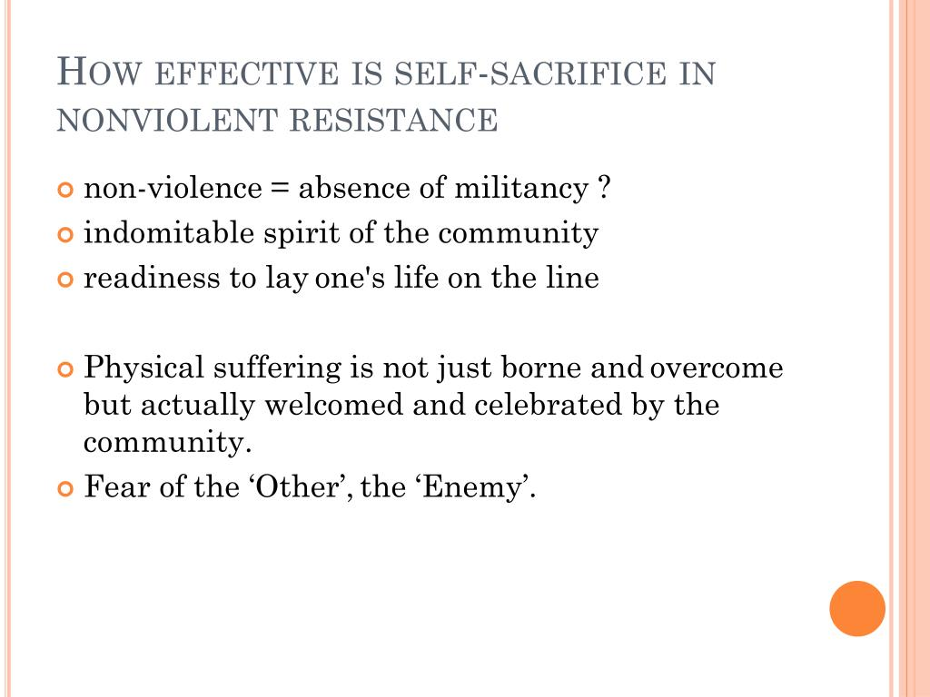 How effective is self-sacrifice in nonviolent resistance
