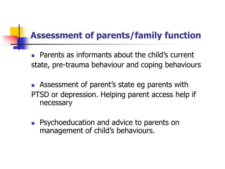 Assessment of parents/family function