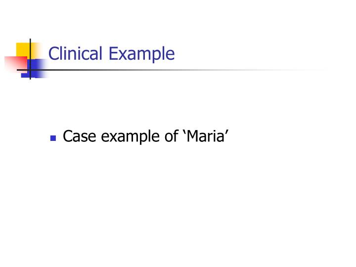 Clinical Example