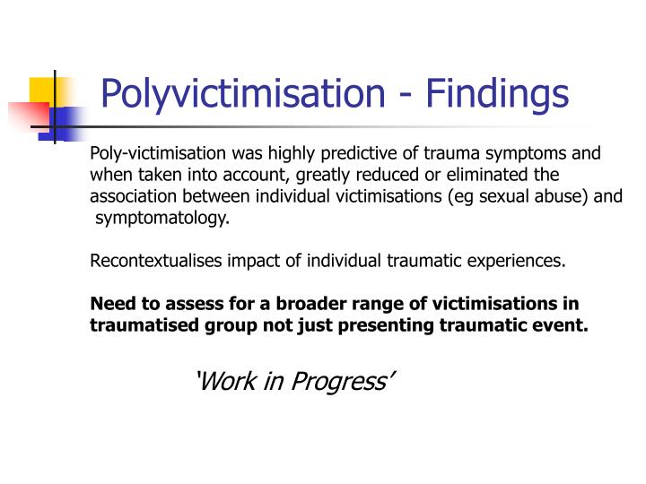 Polyvictimisation - Findings