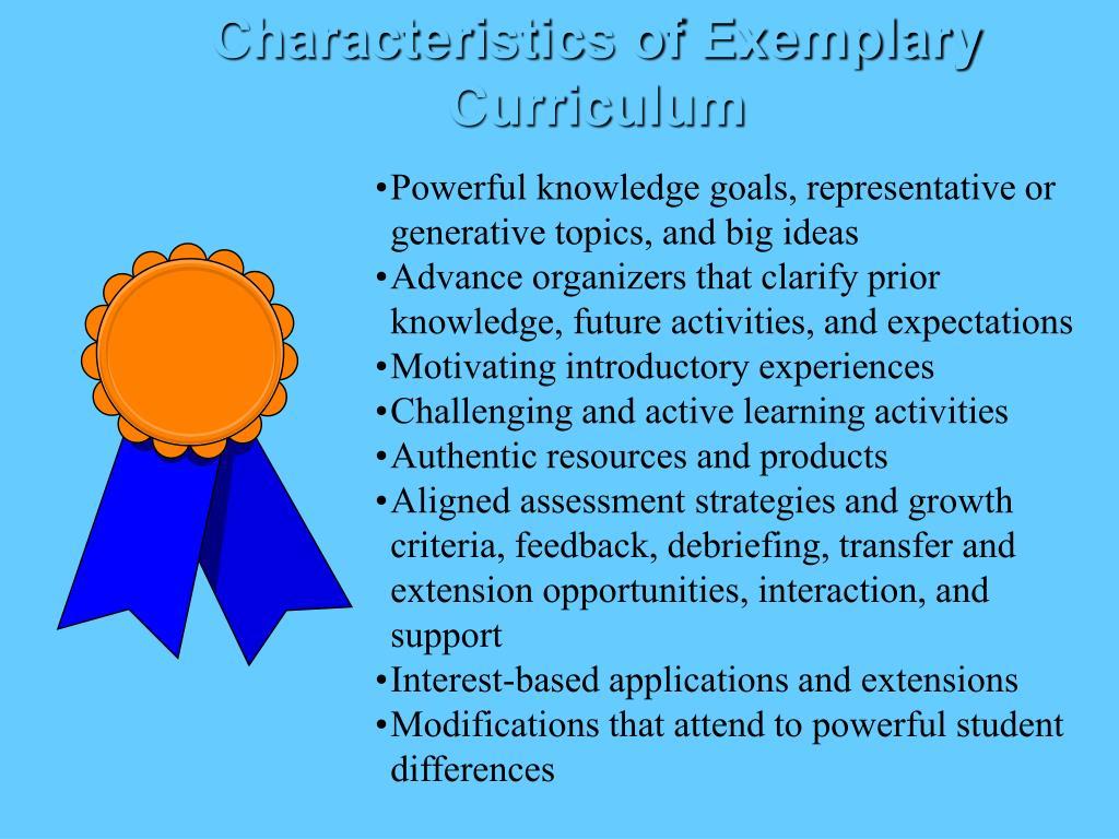 Characteristics of Exemplary Curriculum
