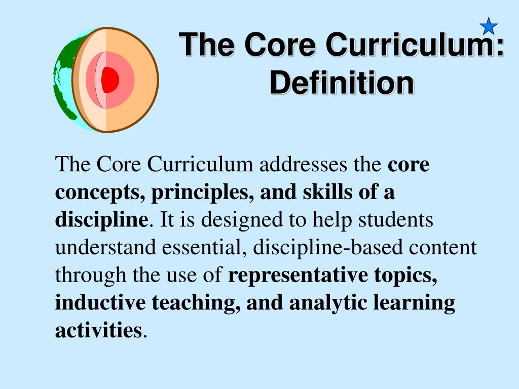 The Core Curriculum addresses the