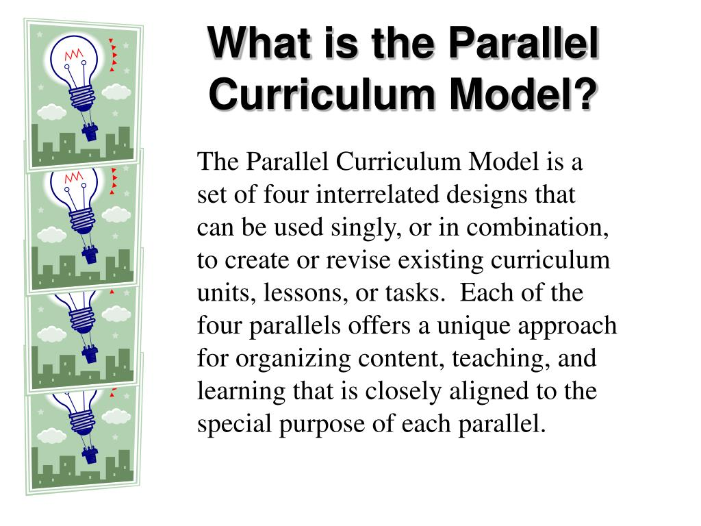 What is the Parallel Curriculum Model?