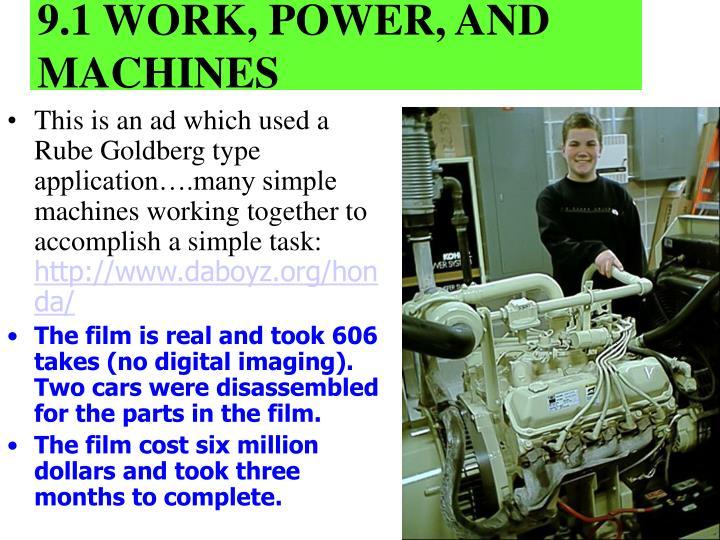 9.1 WORK, POWER, AND MACHINES