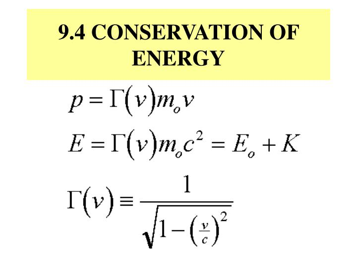 9.4 CONSERVATION OF ENERGY
