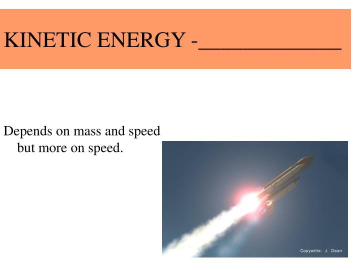 KINETIC ENERGY -_____________