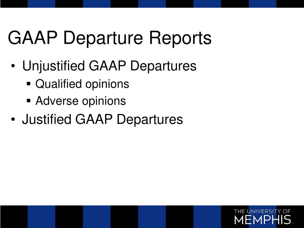 GAAP Departure Reports