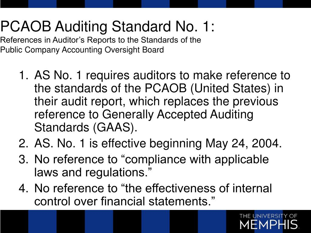 PCAOB Auditing Standard No. 1: