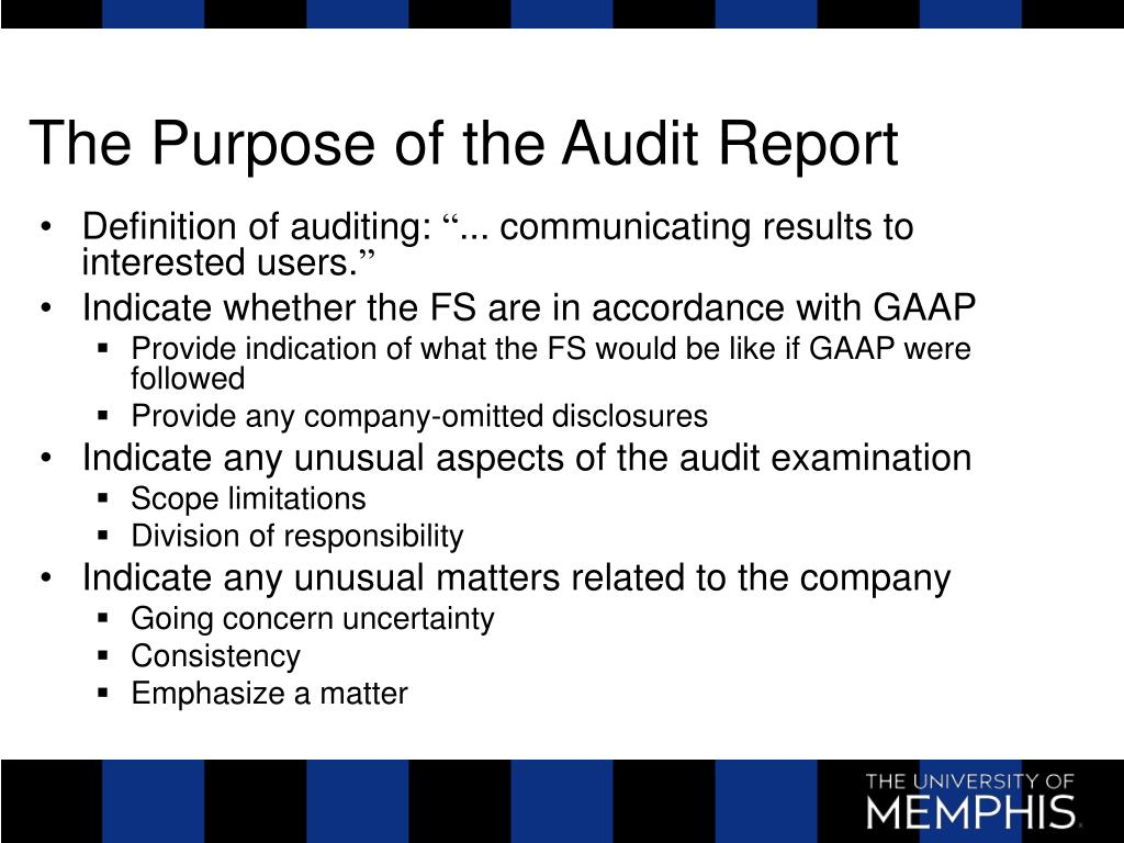 The Purpose of the Audit Report