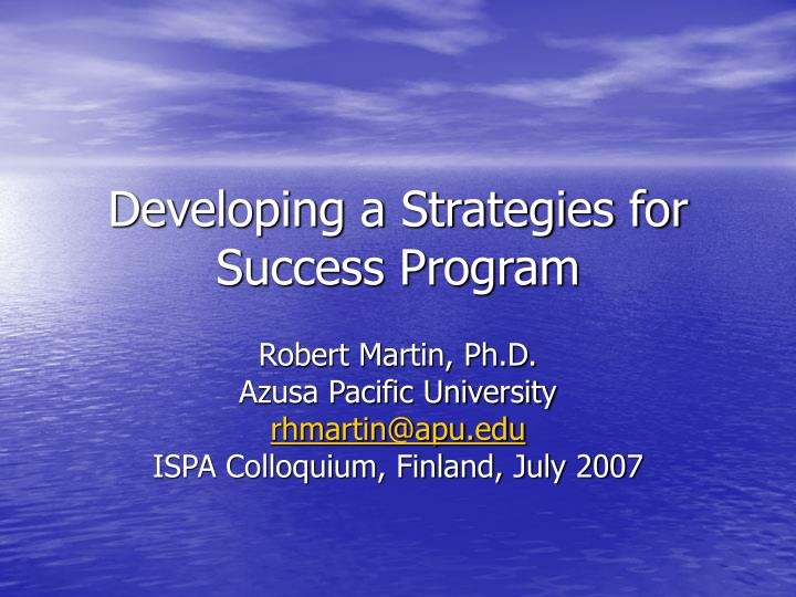 Developing a strategies for success program l.jpg