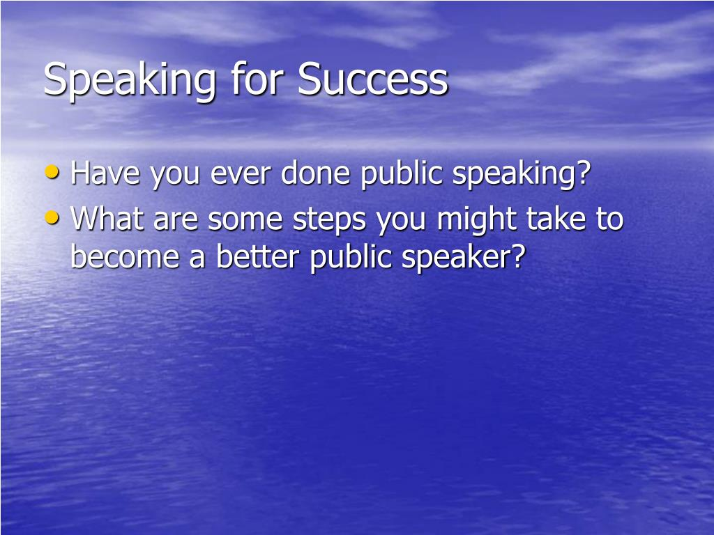 Speaking for Success