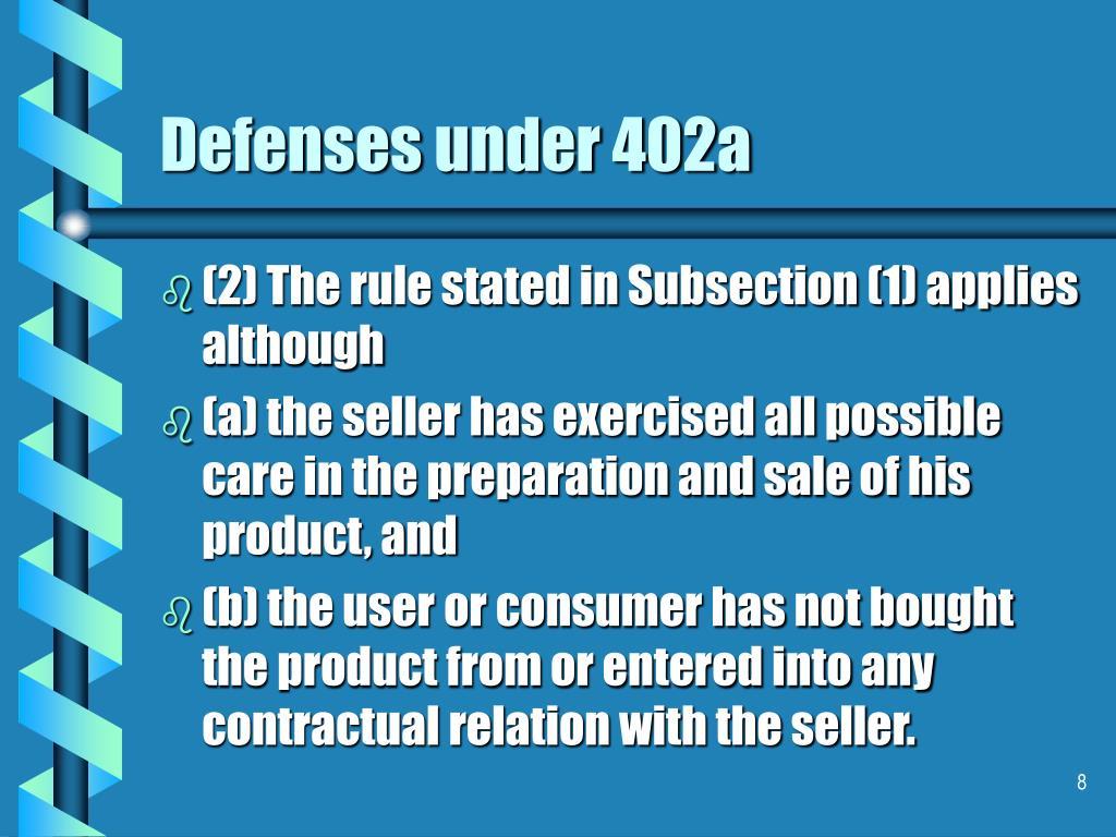 Defenses under 402a