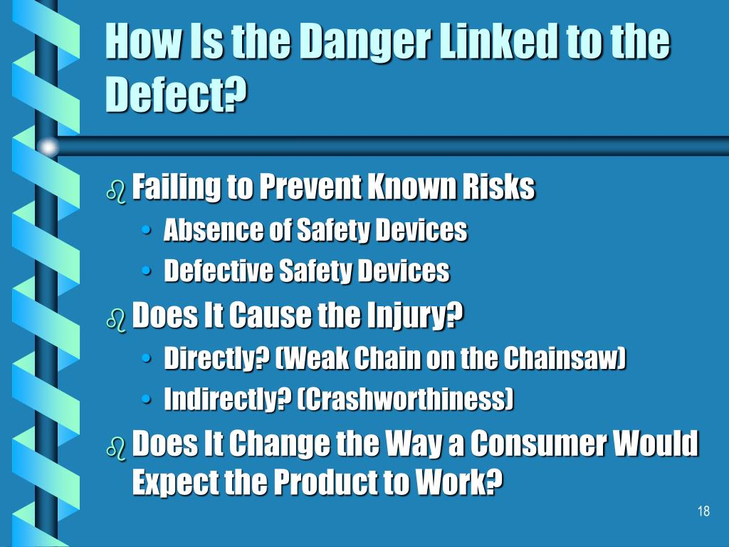 How Is the Danger Linked to the Defect?