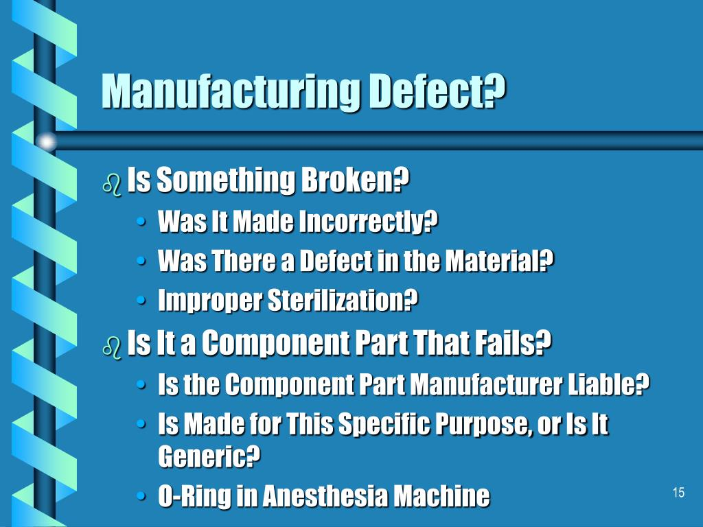 Manufacturing Defect?