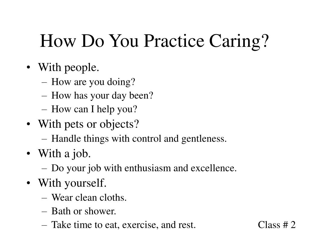 How Do You Practice Caring?