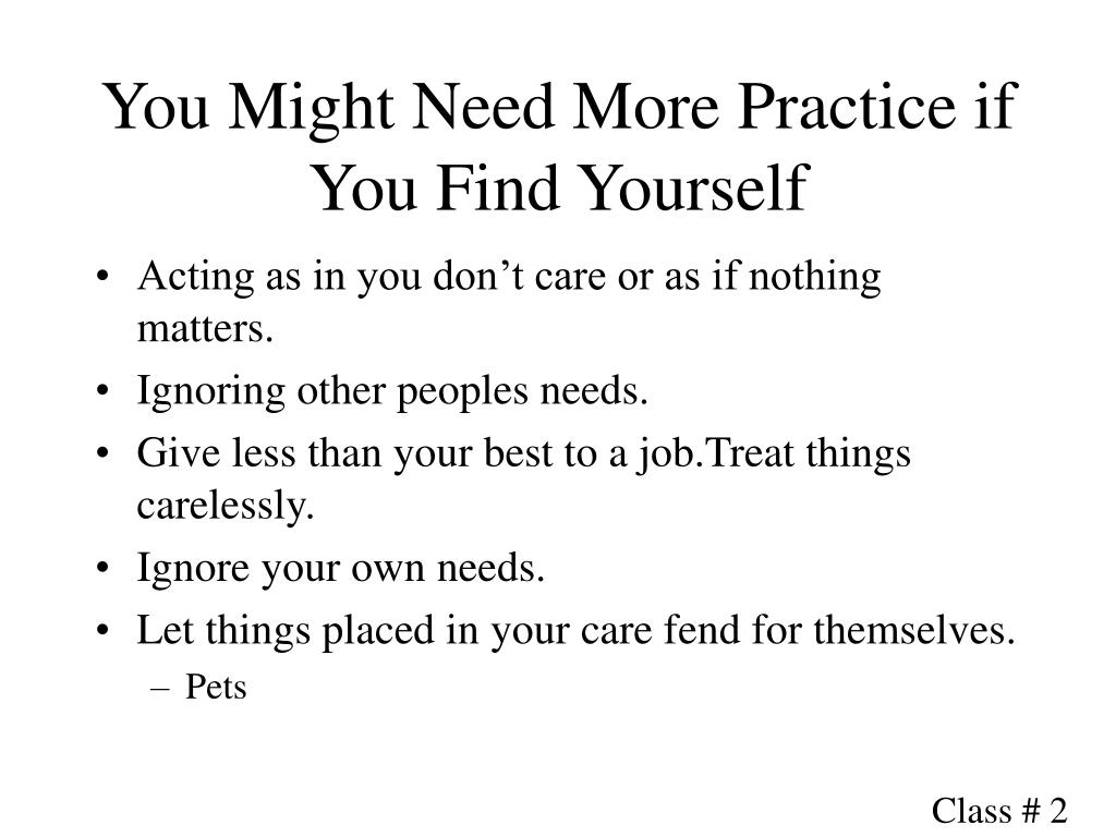 You Might Need More Practice if You Find Yourself