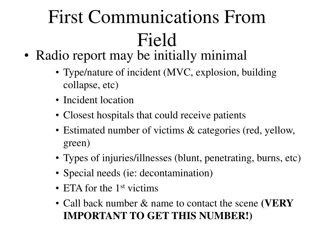 First Communications From Field