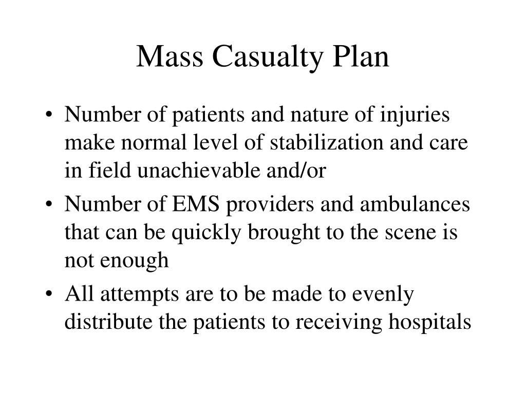 Mass Casualty Plan