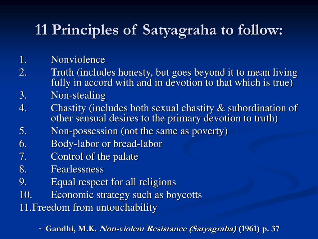 11 Principles of Satyagraha to follow:
