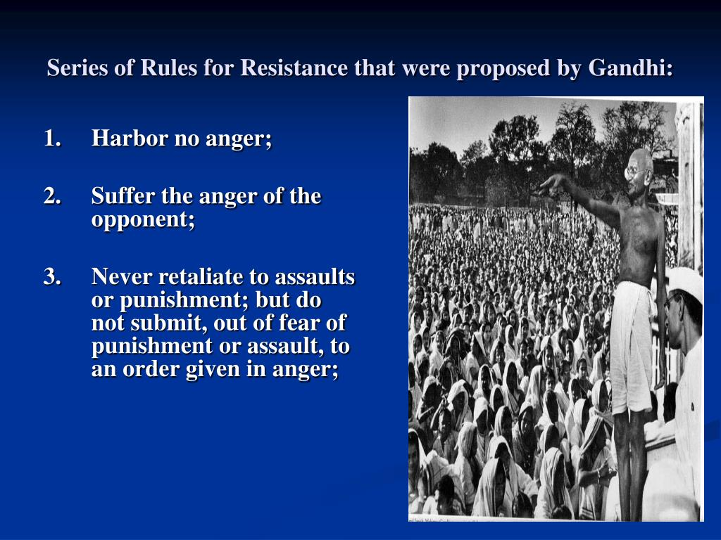 Series of Rules for Resistance that were proposed by Gandhi: