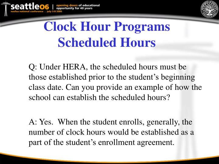 Clock Hour Programs Scheduled Hours