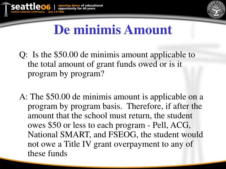 De minimis Amount