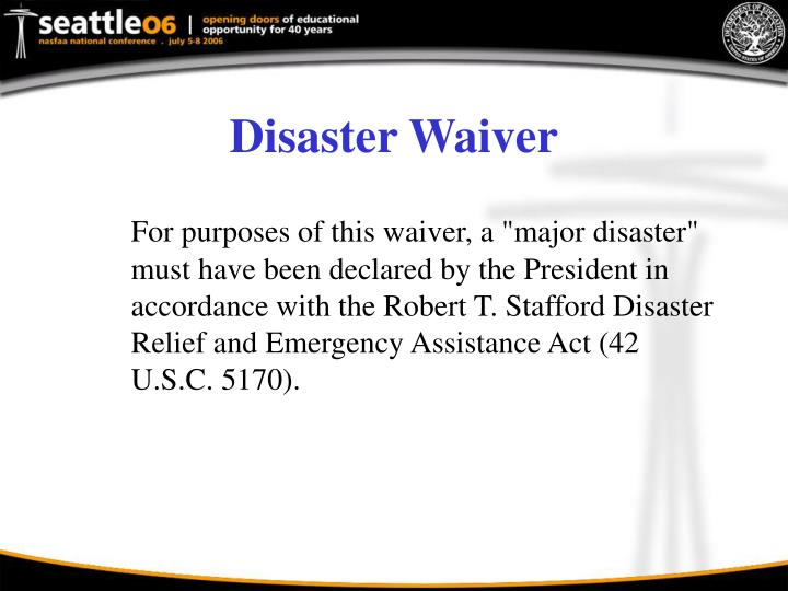 Disaster Waiver