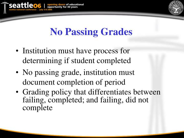 No Passing Grades
