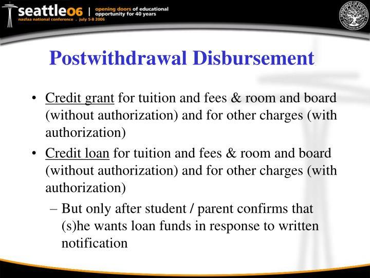 Postwithdrawal Disbursement