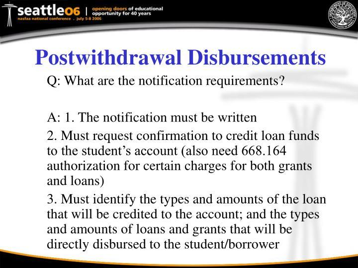Postwithdrawal Disbursements