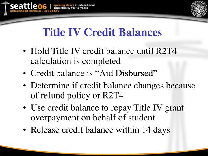 Title IV Credit Balances