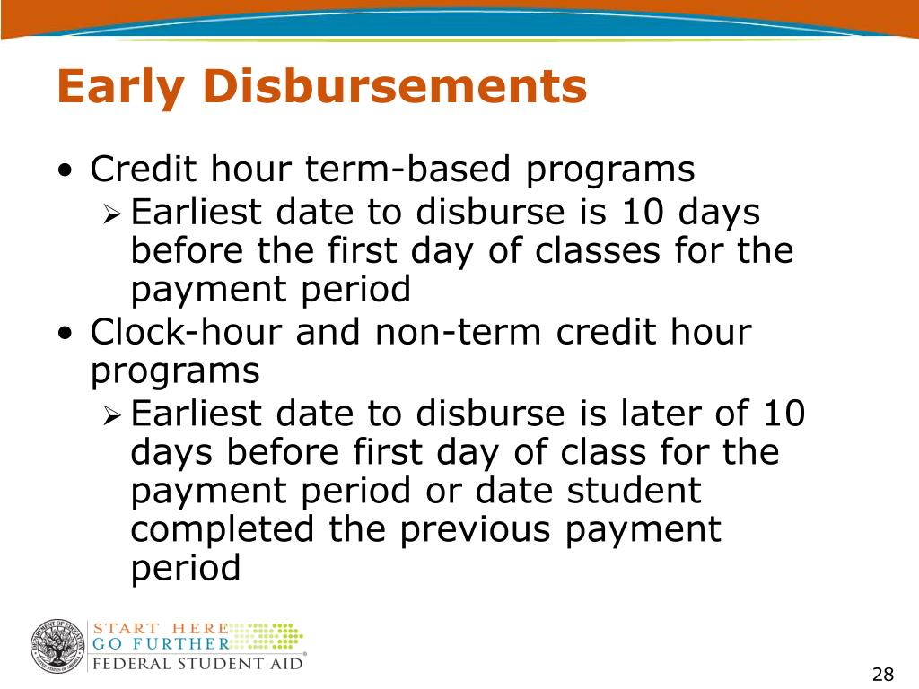 Early Disbursements