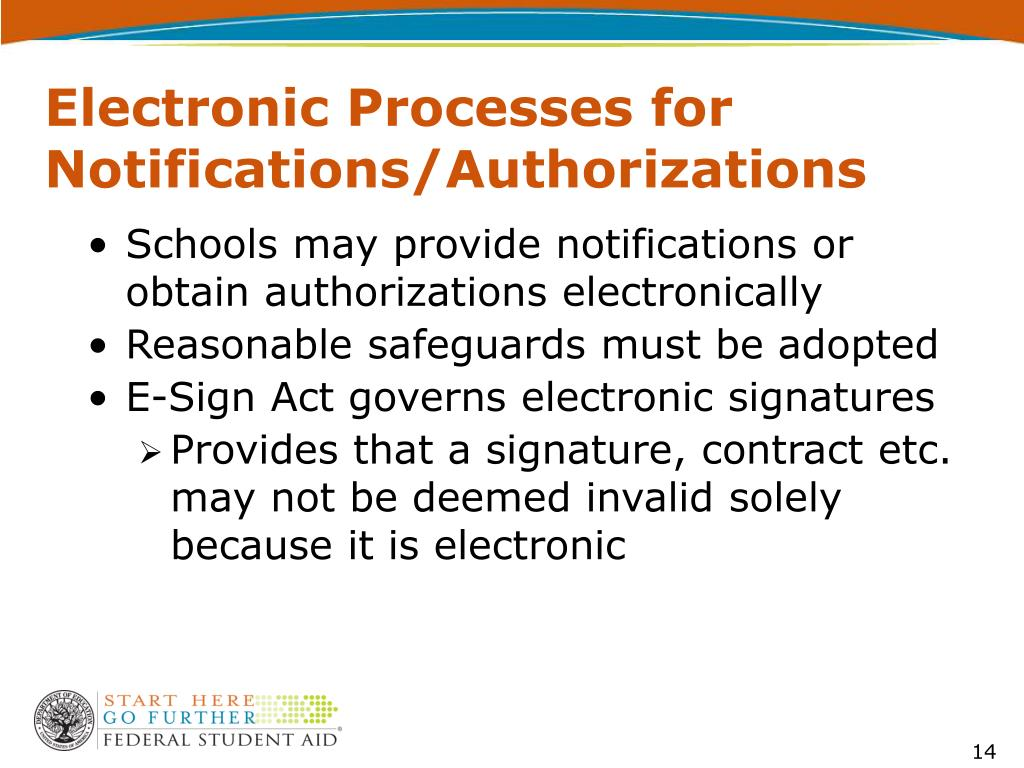 Electronic Processes for Notifications/Authorizations