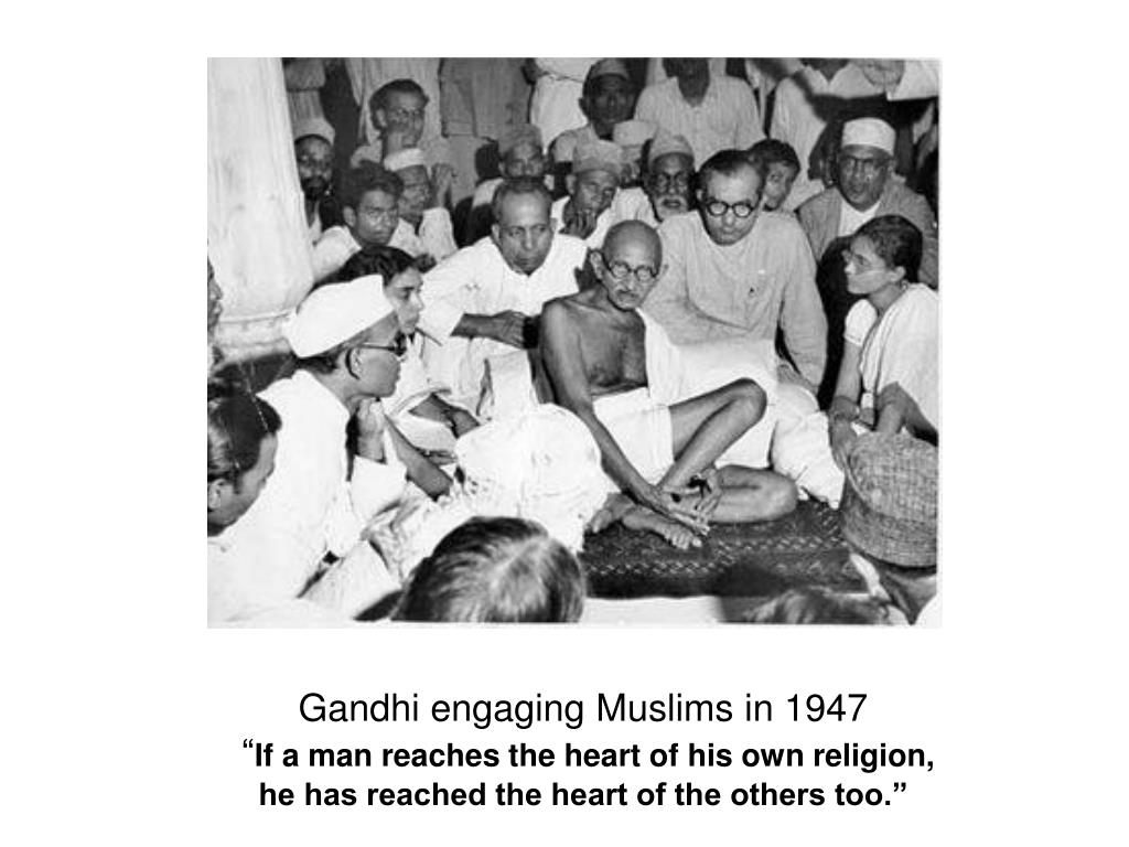 Gandhi engaging Muslims in 1947