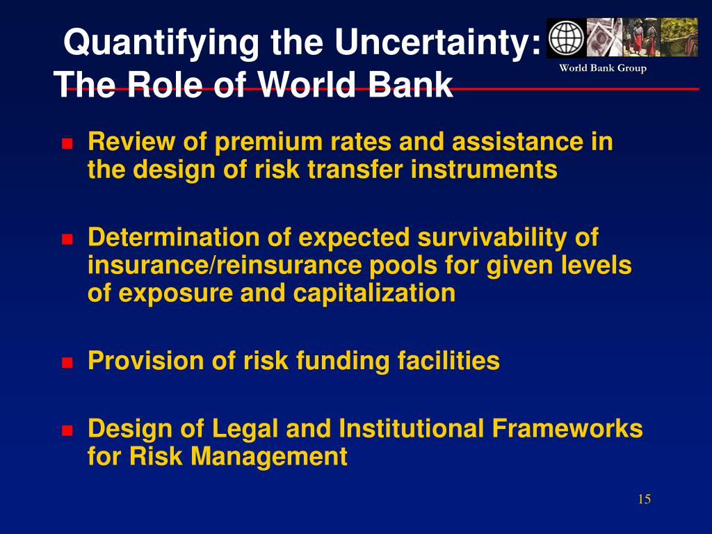 Quantifying the Uncertainty: The Role of World Bank