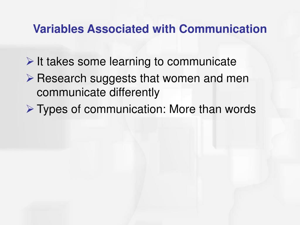 Variables Associated with Communication