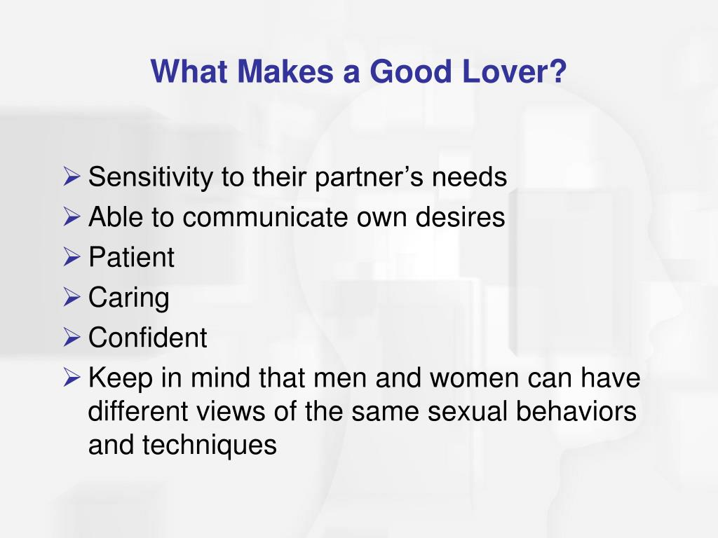 What Makes a Good Lover?