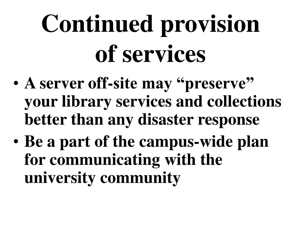 Continued provision