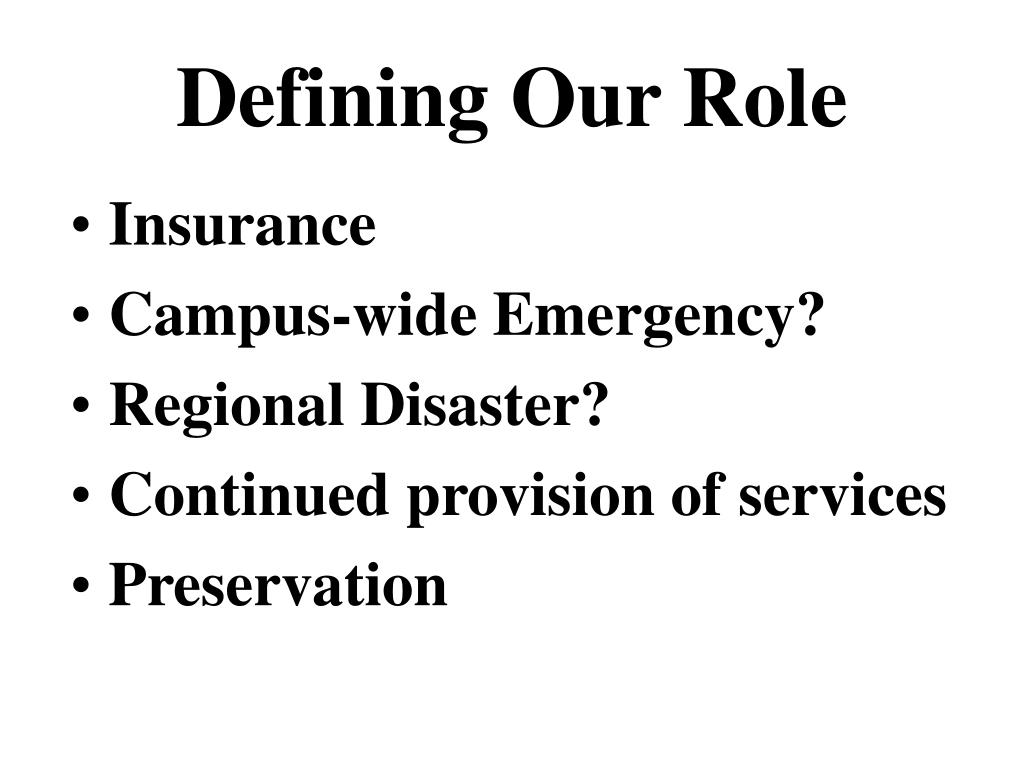 Defining Our Role