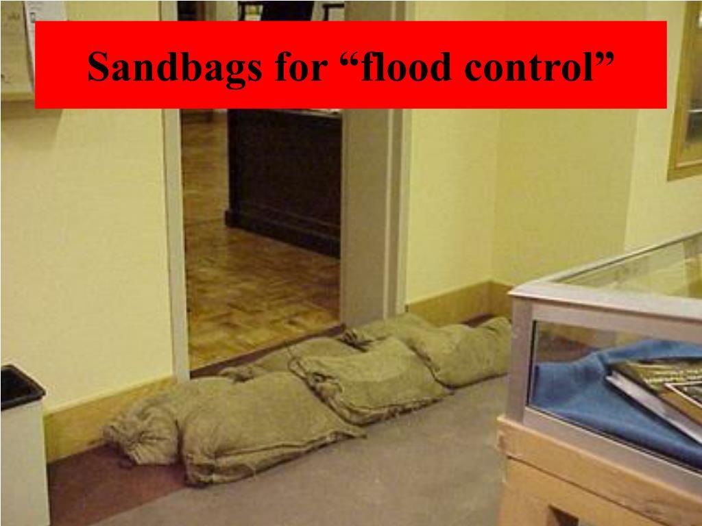 "Sandbags for ""flood control"""