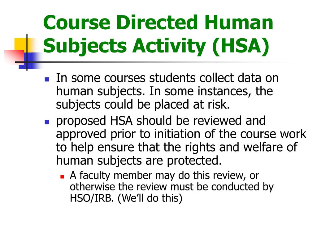 Course Directed Human Subjects Activity (HSA)