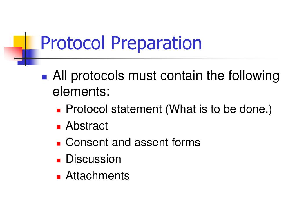 Protocol Preparation